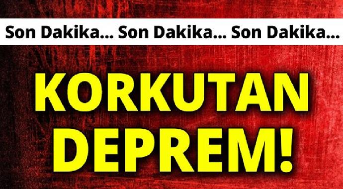 Korkutan deprem oldu istanbulda'da hissedildi