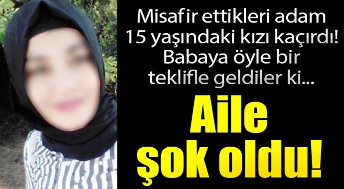 Misafir ettikleri adam 15 yaşındaki kızı kaçırdı ! Ailesine öyle bir teklifle geldiki