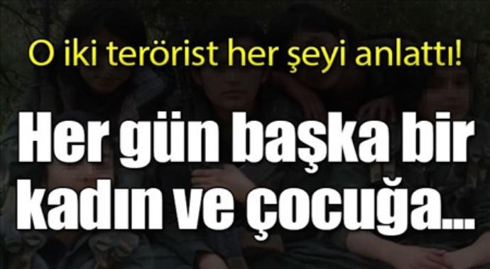 O iki terörist her şeyi anlattı her gün başka bir kadına çocuğa