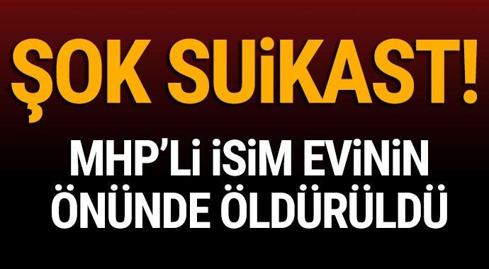 Şok suikast! MHP'li isim evenin önünde ölü bulundu