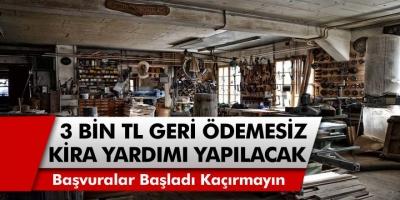3 Bin TL geri ödemesiz destek ve kira yardımı yapılacak! Başvurular başladı…