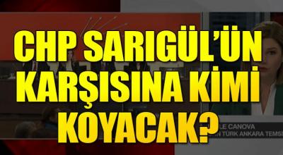 CHP Sarıgül'ün Karşısına Kimi Koyacak?