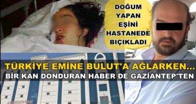 Doğum yapan eşini hastanede öldürmeye geldi