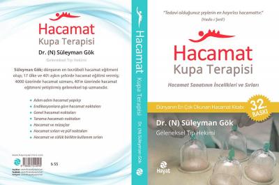 Dr./N Süleyman Gök kaleminden  Dünyanın en çok satan Hacamat Kitabı 32. Baskı
