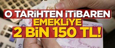O Tarihten İtibaren Emekli Maaşları 2 Bin 150 Lira Olacak