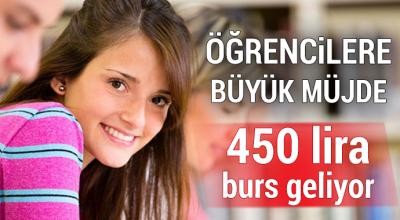 Öğrencilere Büyük Müjde 450 TL Burs Geliyor