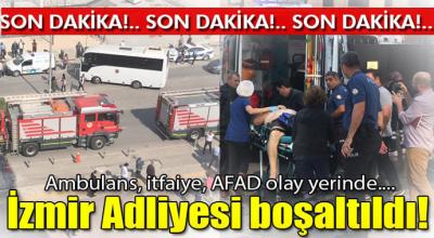 Son Dakika İzmir Adliyesi Boşaltıldı